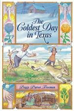 The Coldest Day in Texas (Paperback or Softback)