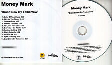 MONEY MARK Brand New By Tomorrow UK 11-trk numbered/watermarked promo test CD