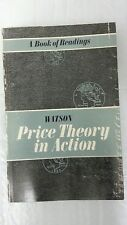 Price Theory in Action, a Book of Readings Paperback – 1965 by Donald editor Wat