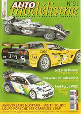 AUTO MODELISME N°91 MC LAREN MP4/18 / CHEVROLET CORVETTE C5-R / FORD FOCUS WRC