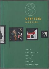 Six Chapters in Design: Bass, Chermayeff, Glaser, Rand, Tanaka, Tomaszewski 1997