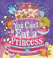 You Can't Eat a Princess! by Gillian Rogerson, NEW Book, FREE & Fast Delivery, (