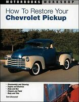 How To Restore Your Chevrolet Pickup Book Upgrade Restoration Suppliers