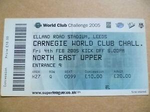 Ticket: Carnegie World Club Challenge @ Elland RD Stadium, Leeds.4 Feb 2005