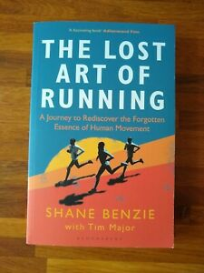 The Lost Art Of Running by Shane Benzie