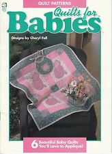 Quilts for Babies by Cheryl Fall (1995, Quilting Booklet)