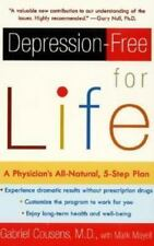 Depression-free for Life: A Physician's All-Natural, 5-Step