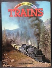 """[49795] """"THE FAMILY LIBRARY OF TRAINS"""" by BERNIE FITZ-SIMONS (1981, HARDCOVER)"""