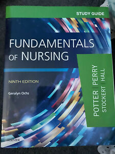 Fundamentals of Nursing Study Guide 9th Edition Potter, Perry, Stockert, Hall
