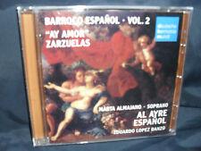Barroco Espanol vol.2 - zarzuelas-al Ayre Espanol/E. Lopez Banzo