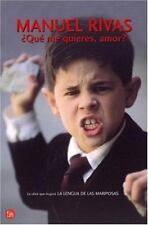 Que Me Quieres, Amor? [SPA-QUE ME QUIERES AMOR] [Spanish Edition] [Paperback],