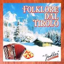 Folklore Dal Tirolo - Jodler CD FONOLA DISCHI
