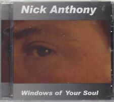 NICK ANTHONY - WINDOWS OF YOUR SOUL CD NEW & SEALED