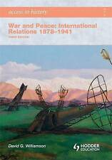 War and Peace: International Relations 1878-1941 by David Williamson (Paperback,