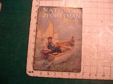 Vintage Magazine: NATIONAL SPORTSMAN 1917 May: UPLAND DUCKS, TROUT, ALLAGASH