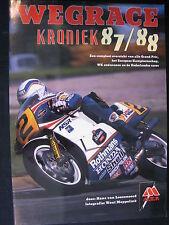 Tijl Book Wegrace Kroniek '87-'88 van Loozenoord / Meppelink (Nederlands) (AK)