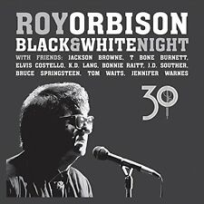 ROY ORBISON CD - BLACK & WHITE NIGHT 30 [CD/DVD](2017) - NEW UNOPENED - SONY