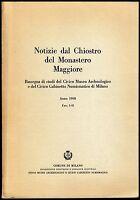 Archeologia, monete, Milano - Notizie dal Chiostro del Monastero Maggiore - 1968