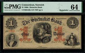 1860's $1 Obsolete - Norwich, Connecticut - Shetucket Bank - Graded PMG 64