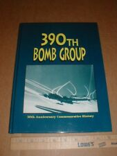 390th Bomb Bombardment Group Pictoral History WWII 1994 book Veteran Bios