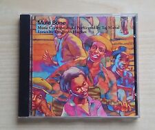 MULE BONE MUSIC COMPOSED AND PERFORMED BY TAJ MAHAL LYRICS BY LANGSTON HUGES-CD