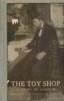 THE TOY SHOP: A STORY OF LINCOLN (1908) MARGARITA SPALDING GERRY, 1ST EDITION