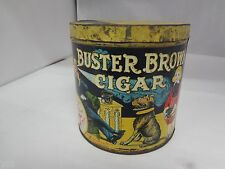 RARE BUSTER BROWN CIGAR BRAND TOBACCO   VINTAGE ADVERTISING CANISTER 1295-M