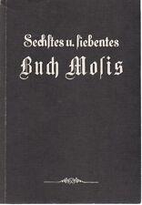 Sechstes und siebentes Buch Mosis 6. und 7. (Moses) magische Geisterkunst