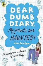 Dear Dumb Diary: My Pants are Haunted, By Benton, Jim,in Used but Acceptable con