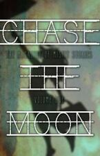 Chase the Moon: Chase the Moon: Issue One by Matt Cresswell (2014, Paperback)