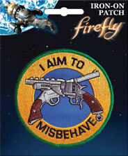 Firefly Serenity Iron On Patch: I Aim To Misbehave