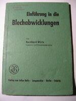 Einführung in die Blechabwicklung von Bernhard Wirtz, Beltz Verlag 1943