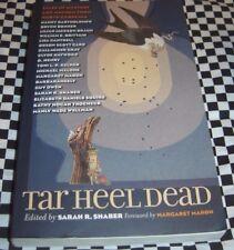 Tar Heel Dead : Tales of Mystery and Mayhem from North Carolina 2005 Paperback