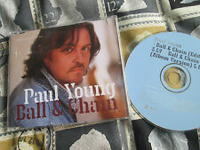 Paul Young – Ball & Chain EastWest – PRCD 707 Promo UK CD Single