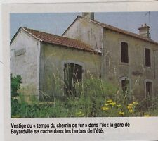 1984  --  OLERON  LA GARE DESAFECTEE DE BOYARDVILLE    3F915