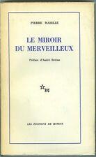 Le Miroir du merveilleux par P Mabille Préface d André Breton ed de Minuit