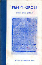 PEN-Y-GROES GYRFA DWY GANRIF - WELSH CHAPELS - SIGNED BY AUTHOR CALEB REES(1959)