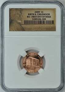 2009 LINCOLN BIRTH & CHILDHOOD 1c NGC BU FIRST DAY ISSUE
