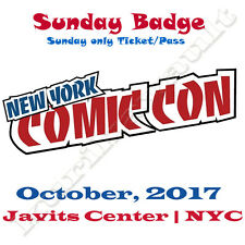 NYCC New York Comic Con 2017 Sunday Pass Fan Verified Badge Ticket