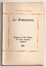 GUY LEVIS MANO LE ROMANCERO XVe-XVIe ESPAGNE 1949 Ex. n°756 sur Vélin