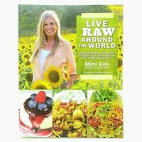 Live Raw Around the World Cookbook by Mimi Kirk Paperback 2013