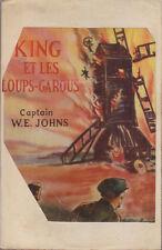 C1 Captain W.E. Johns KING ET LES LOUPS GAROUS 1948 GIMLET Gimlet Mops Up