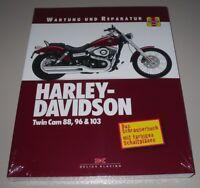 Reparaturanleitung Harley Davidson Twin Cam 88, 96, 103 Softail, Touring, Dyna