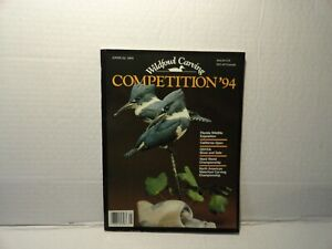 WILDFOWL CARVING MAGAZINE -  COMPETITION ' 94 - ANNUAL 1995  - EXCELLENT COND.