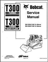 BOBCAT T300 Turbo /& high flow loader 1,074 pages Service Manual DIGITAL PDF