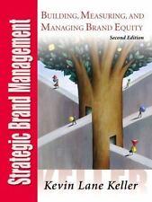 Strategic Brand Management, Second Edition