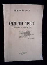 L27> CARLO LUIGI TORELLI NELLA VITA E NELLE OPERE DEL PROF. N. PITTA ANNO 1919