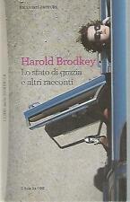 N66 Lo stato di grazia e altri racconti Brodkey Il sole 24 ore 2012