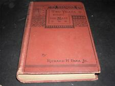 Two Years Before the Mast, Richard H. Dana Jr. 1890