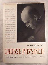 Grosse Physiker - Vom Werden des neuen Weltbildes, Armin Hermann, 1959, 178 S.